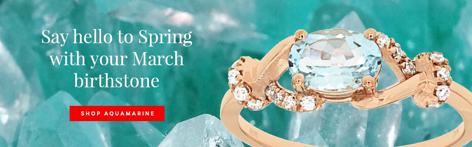 March Birthstone - Joes Jewelery